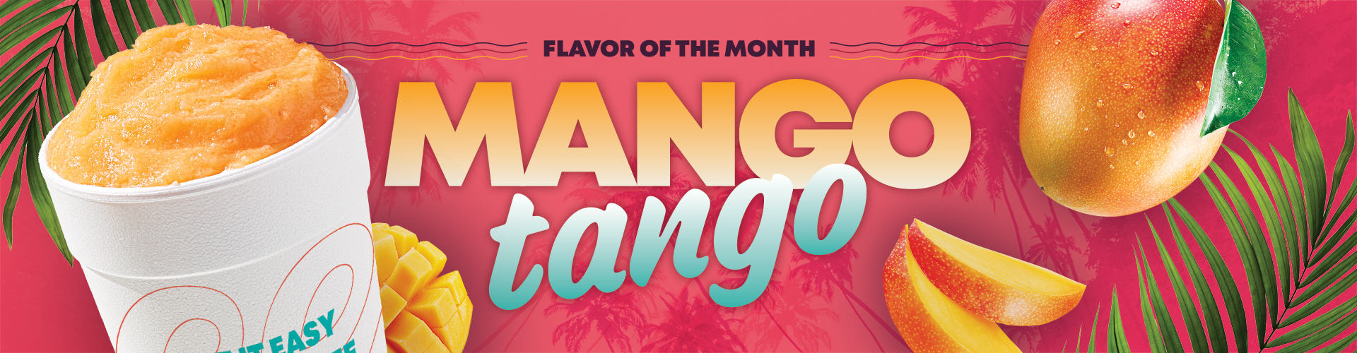 Mango Tango - May Flavor of the Month